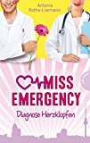 Miss Emergency, Band 2: Diagnose Herzklopfen
