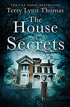 The House of Secrets (The Sarah Bennett Mysteries, Book 2) by [Thomas, Terry Lynn]