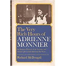 The Very Rich Hours of Adrienne Monnier by Adrienne Monnier (1976-12-23)