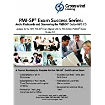 PMP Exam Success Series: MP3 Audio Flashcards and Discovering the PMBOK Guide by MBA, CAPM, Project +, CSM, CCBA, PMI-SP, PMI-RMP, PMI-ACP, PMP, PgMP Tony Johnson (2013-04-22)