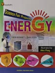 Our home planet, Earth, is full of energy. In fact, there's more energy here than anything else. Energy is everywhere! Look around and you can find a dozen kinds without even taking a step:  Solar. Heat. Light. Fluid. Sound. Pressure. Electrical. Che...