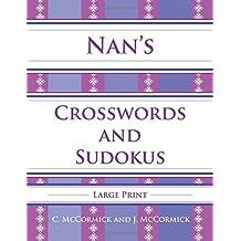 Nan's Crosswords and Sudokus: Large Print: Volume 1