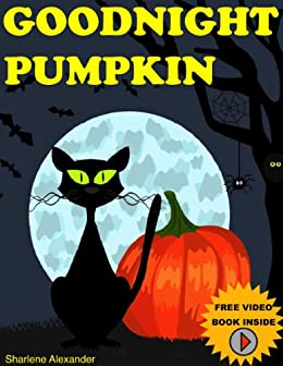 childrens books goodnight pumpkin very funny rhyming bedtime storypicture book for