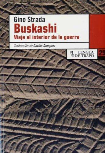 Buskashi. Viaje a la guerra (DE) por Gino Strada