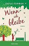 Wenn ich bleibe: Roman bei Amazon kaufen