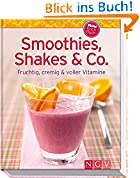 Smoothies, Shakes & Co. (Minikochbuch)