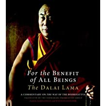 For the Benefit of All Beings: A Commentary on the Way of the Bodhisattva by Dalai Lama (2009-05-12)