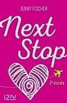 Next Stop - 2e escale par Fischer