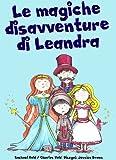 Image de Le magiche disavventure di Leandra (Libro Illustrato per Bambini)