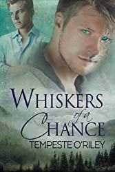 Whiskers of a Chance by Tempeste O'Riley (2015-09-30)