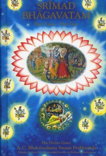 Srimad Bhagavatam: Pt. 1: First Canta por S.Bhaktivedanta Prabhupada