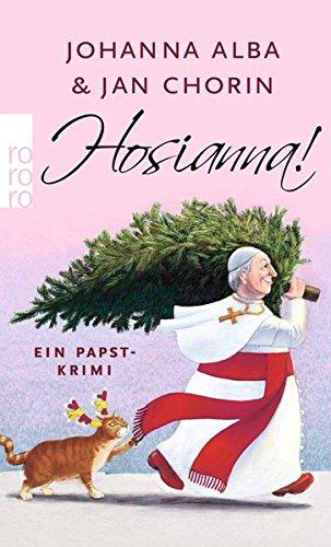 Hosianna! (Ein Papst-Krimi, Band 3)