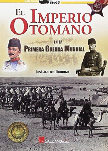 El Imperio Otomano: En la Primera Guerra Mundial (StuG3)