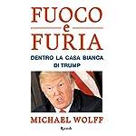 Michael Wolff (Autore), E. Cantoni (Traduttore), I. Annoni (Traduttore) (2)Acquista:  EUR 22,00  EUR 18,70 15 nuovo e usato da EUR 18,70