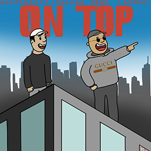 On Top (feat. LGoony) [Explicit]