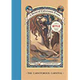 A Series of Unfortunate Events #9: The Carnivorous Carnival: 09