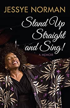 Stand Up Straight and Sing!: A Memoir par [Norman, Jessye]