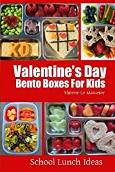 Valentine's Day Bento Boxes For Kids (School Lunch Ideas) by Sherrie Le Masurier (2014-02-14)