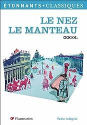 Le Nez ; Le Manteau