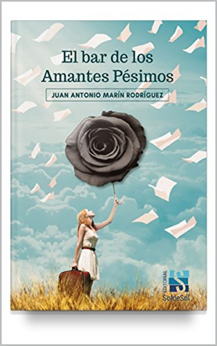 El bar de los Amantes Pésimos (Spanish Edition) book cover