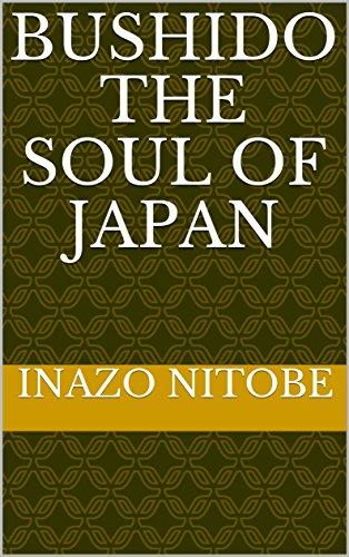 Bushido  the Soul of Japan por Inazo Nitobe