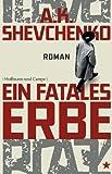 'Ein fatales Erbe: Roman (Krimi/Thriller)' von Anna Shevchenko