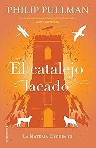 El catalejo lacado par Philip Pullman