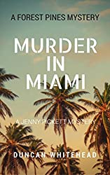 Murder In Miami: A Forest Pines Mystery