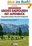 Leichte Radtouren mit Alpenblick: 25...