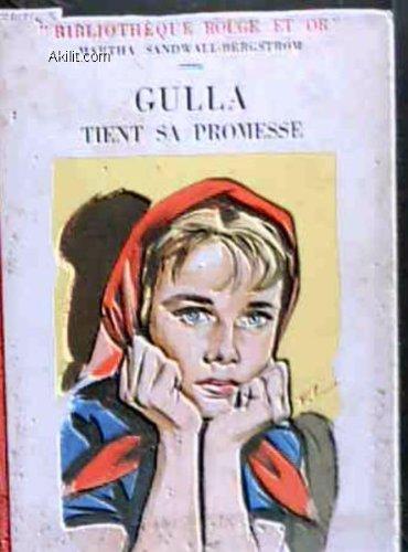 Gulla tient sa promesse, trad.M. Gay, ill. F. Lacroix