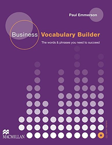 Business Vocabulary Builder: The words & phrases you need to succeed/Student's Book with Audio-CD