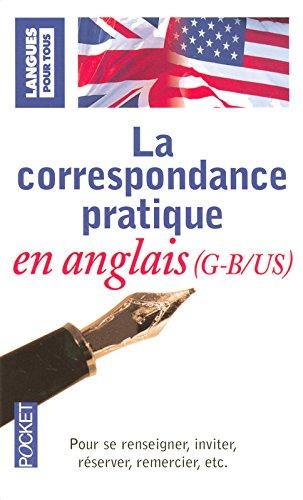 La correspondance pratique en anglais