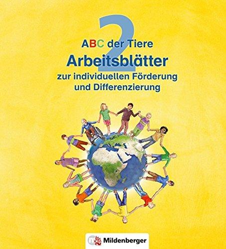 ABC der Tiere 2 – Arbeitsblätter zur individuellen Förderung und Differenzierung · Neubearbeitung (ABC der Tiere - Neubearbeitung)