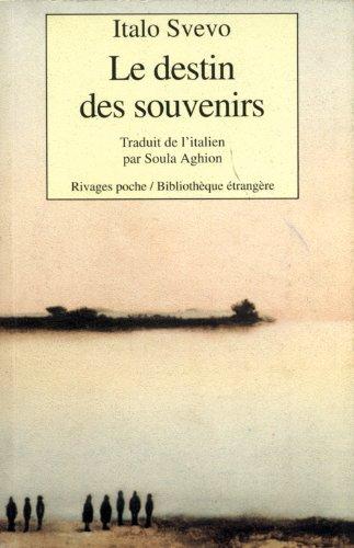 Le Destin des souvenirs : Et autres nouvelles par Italo Svevo