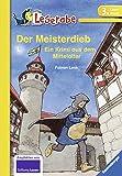 Leserabe: Der Meisterdieb: Ein Krimi aus dem Mittelalter. Mit spannenden Leserätsel - Fabian Lenk