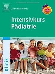 Intensivkurs Pädiatrie: mit StudentConsult-Zugang