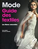 Mode - Guide des textiles: Les fibres naturelles