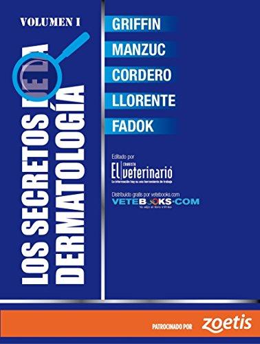 los-secretos-de-la-dermatologia-volumen-i-spanish-edition