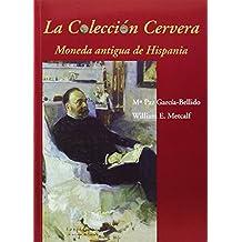 La Colección Cervera. Moneda Antigua De Hispania