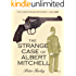 THE STRANGE CASE OF ALBERT MITCHELL (detective mysteries) (The London Road Mysteries Book 1)