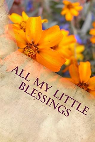 All My Little Blessings: Writing