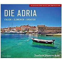 Die Adria: Italien - Slowenien - Kroatien