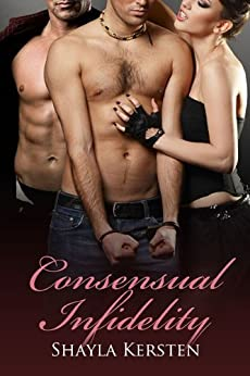Consensual Infidelity by [Kersten, Shayla]