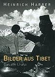 Bilder aus Tibet: Das alte Lhasa