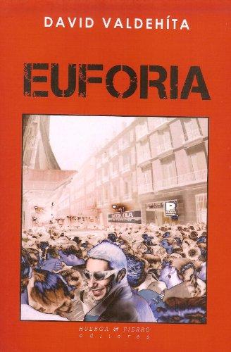Euforia (Narrativa (huerga&fierro))