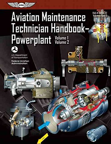 [Aviation Maintenance Technician Handbook - Powerplant: Volume 1 & Volume 2] (By: Federal Aviation Administration (FAA)) [published: July, 2012]