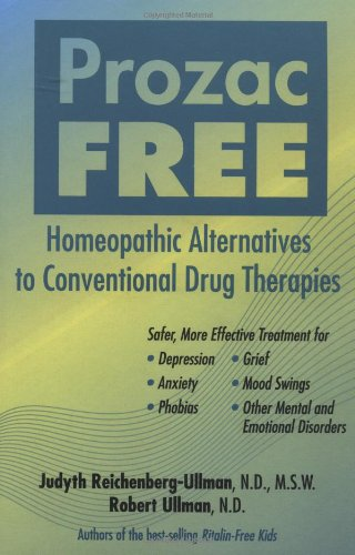 prozac-free-homeopathic-alternatives-to-conventional-drug-therapies