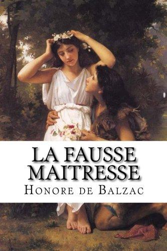 La Fausse Maitresse por Honore de Balzac