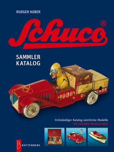 Preisvergleich Produktbild Schuco - legendäres Spielzeug: Sammlerkatalog sämtlicher Modelle mit aktuellen Bewertungen