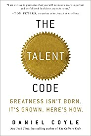 The Talent Code: Greatness Isn't Born. It's Grown. Her